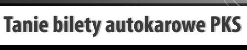 Tanie bilety autokarowe PKS, Bilety autokarowe do Bułgarii
